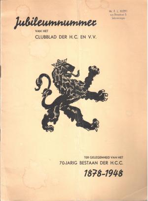 Jubileumnummer van het Clubblad der H.C. en V.V. ter gelegenheid van het 70-jarig bestaan der H.C.C. 1878-1948